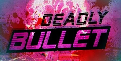 Deadly Bullet for PC Download