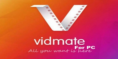 vidmate for pc laptop windows 7 8 1 10 or mac